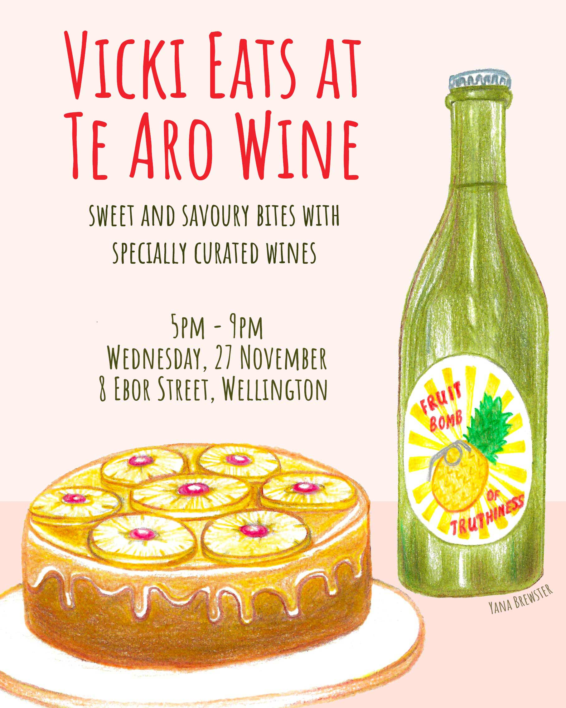 Vicki Eats and Te Aro Wine Poster by Yana Brewster